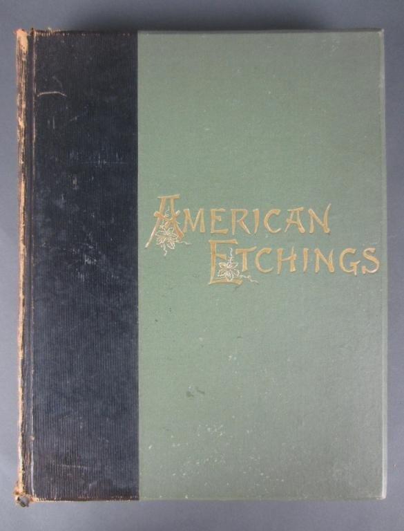 17: AMERICAN ETCHINGS, 1885