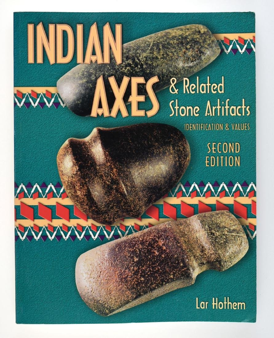 Indian Axes - 2nd Edition - Hothem