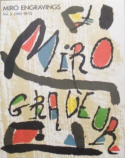 1973 Miro Miro Graveur Volume II (1961-1973) Book