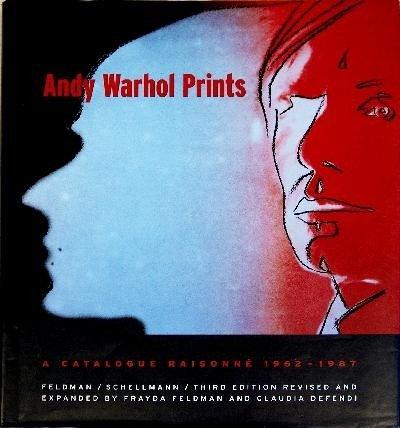 Andy Warhol Prints Catalogue Raisonne 1962-1987, 3rd ed