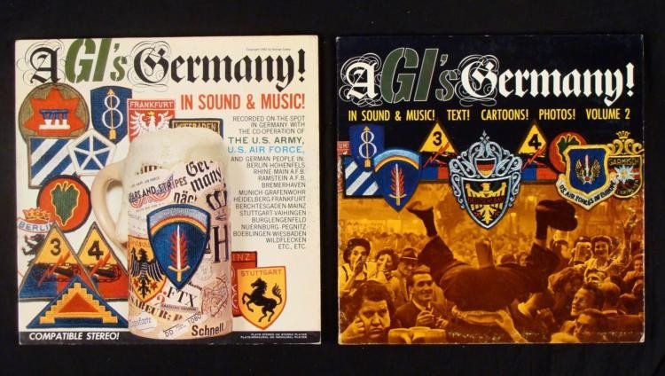 TWO WWII LP ALBUMS - A GI'S GERMANY VOLUME 1 AND 2