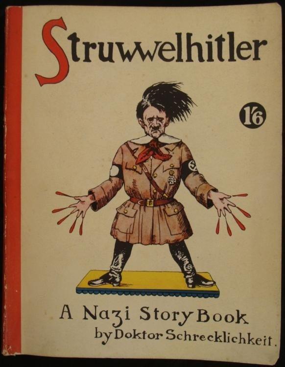 Struwwelhitler Hitler Nazi Parody Book Orig 1st Ed WWII