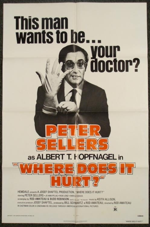 Where Does It Hurt? Orig 1S Movie Poster Peter Sellers