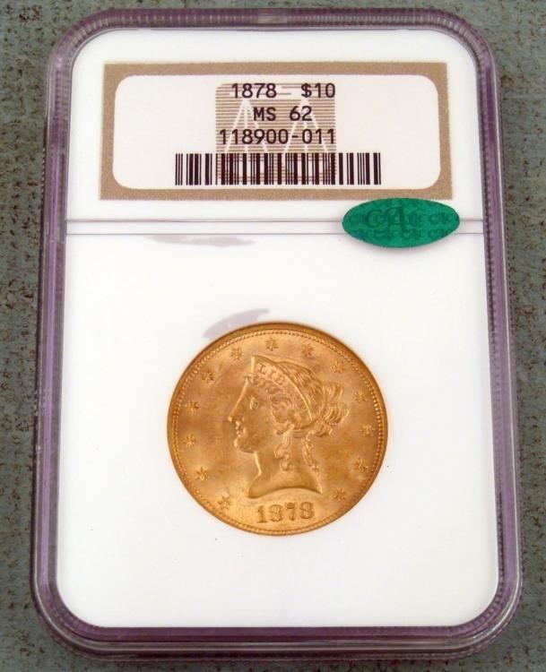1878 $10 Gold Liberty Coin NGC MS62 CAC