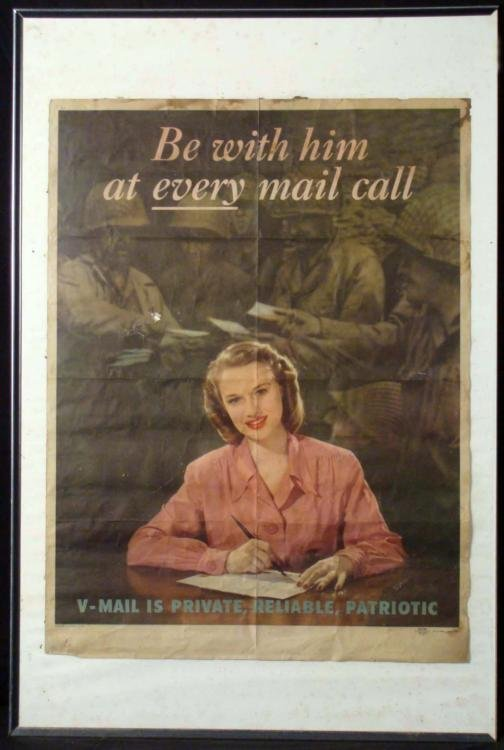 """ORIG WWII US POSTER """"BE WITH HIM EVERY MAIL CALL"""" 21X28"""