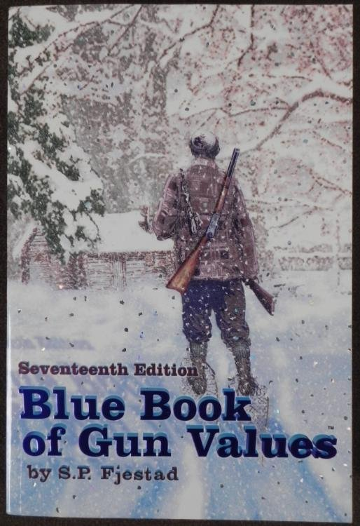 """17TH EDITION """"BLUE BOOK OF GUN VALUES BY S.P. FJESTAD"""