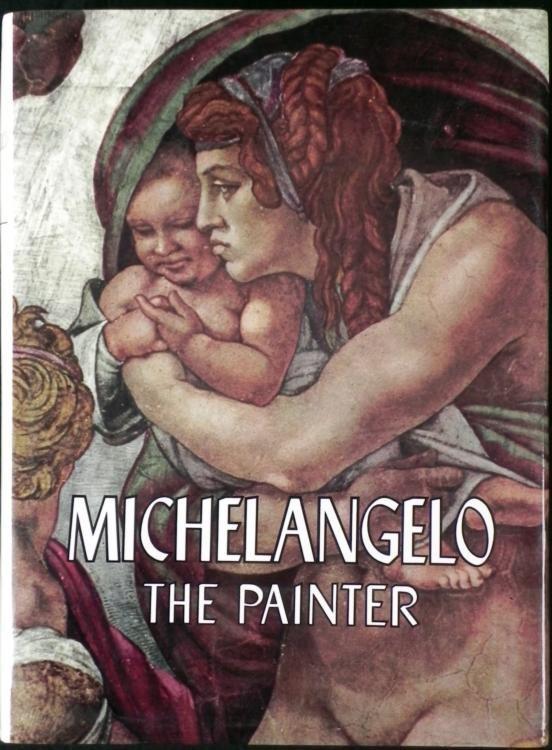 Michelangelo The Painter Book 1st Ed Valerio Mariani