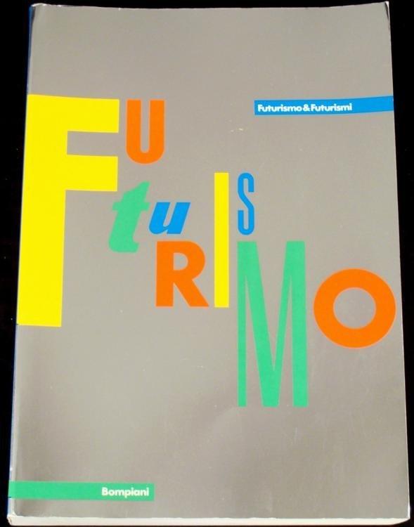 Futurismo & Futurisimi Italian Art Book Bompiani-1st Ed