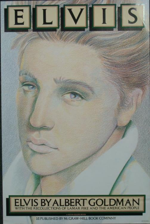 Albert Goldman 1981 Promo Poster for Elvis Presley Book
