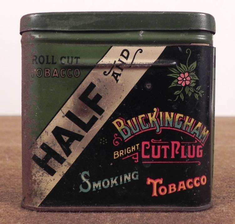 "1900 TIN FROM ""HALF AND"" BUCKINGHAM CUT PLUG SMOKING"
