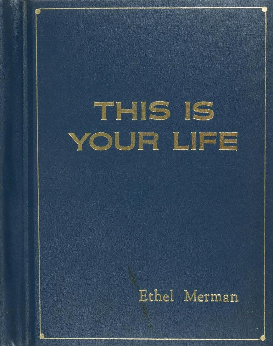 ETHEL MERMAN THIS IS YOUR LIFE PRESENTATION SCRIPT