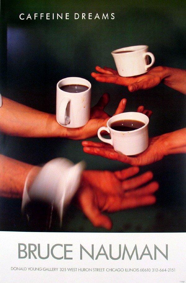 121676: 1987 Nauman Caffeine Dreams Offset Lithograph