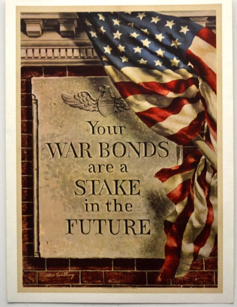 """WWII """"Your War Bonds Are a Stake in the Future"""""""