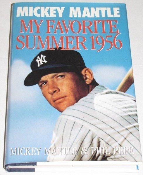 1024: Hardback - Mickey Mantle My Favorite Summer 1956