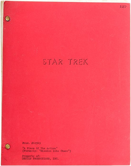 "Star Trek: TOS Original ""A Piece of the Action"" Script"