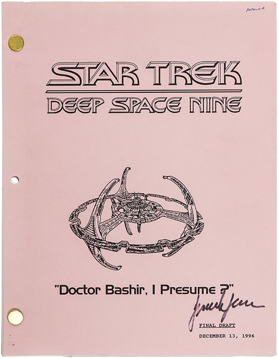 "Star Trek: DS9 ""Dr. Bashir, I Presume"" Original Script"