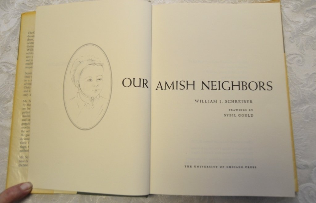 Amish Society & Our Amish Neighbors - 2