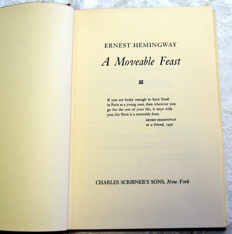Ernest Hemingway's A Moveable Feast - 2
