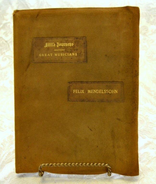 Hubbard's Little Journey-Home of Felix Mendelssohn