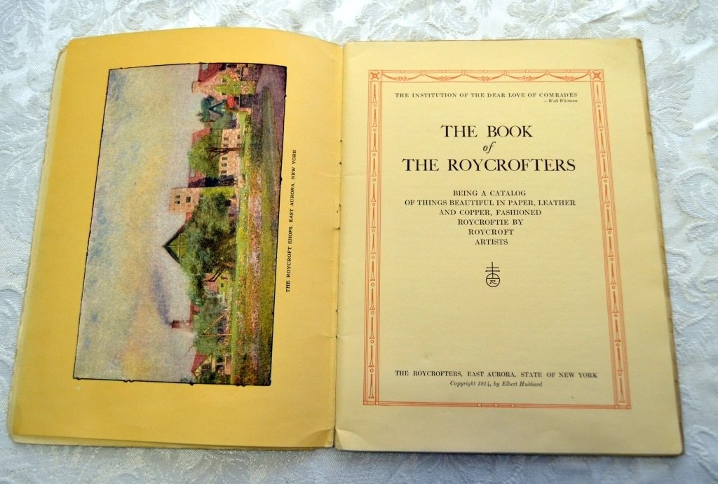 The Book of the Roycrofters Catalog - 2
