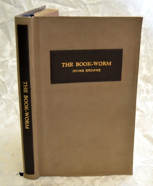 Irving Browne's Track of the Book-Worm