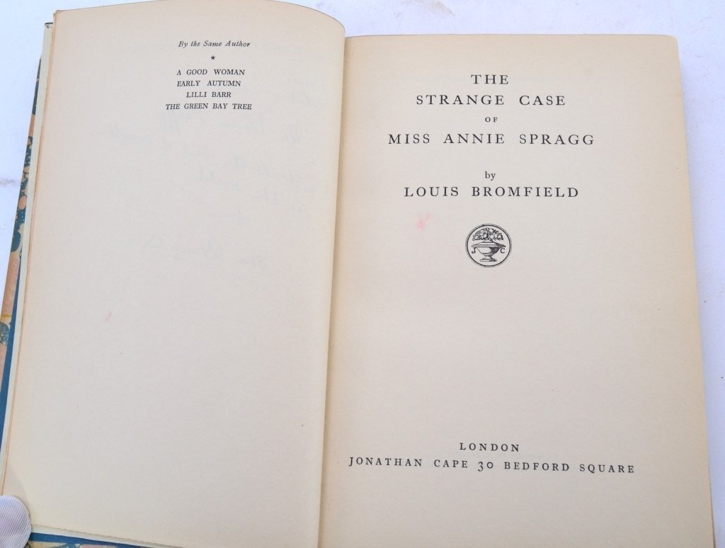 Louis Bromfield's Strange Case Miss Annie Spragge - 2