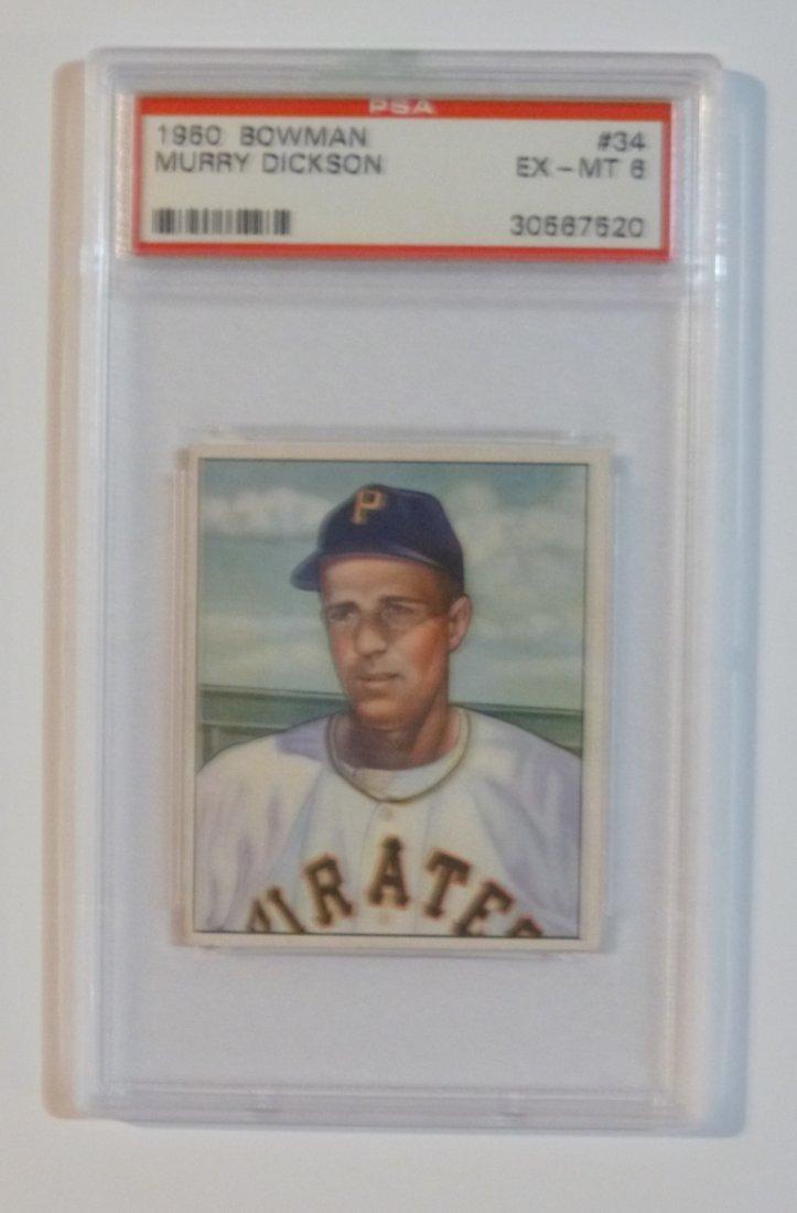 1950 Bowman #34 Murry Dickson PSA 6