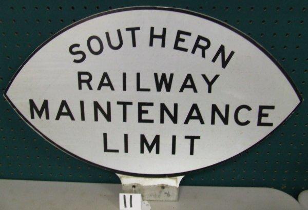 11: Southern Railway Maintenance Sign