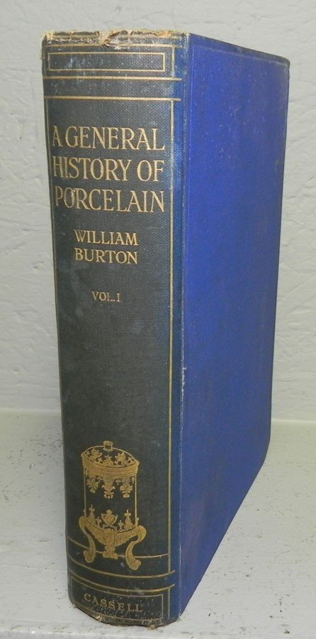 """11: """"General History of Porcelain"""" by William Burton."""