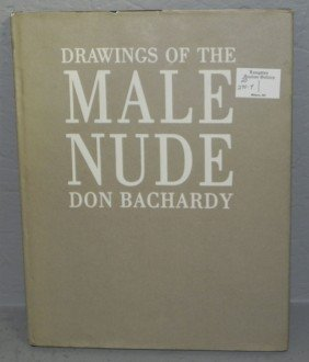 """270Y: """"Drawings of the Male Nude"""" signed by Don Bachard"""