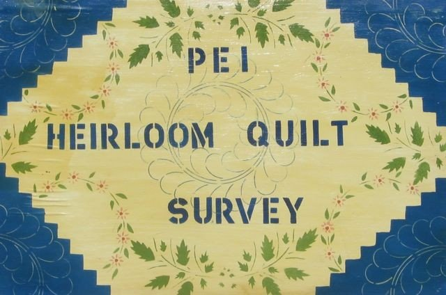 3: PEI Hand-Painted Sign - PEI Heirloom Quilt Survey