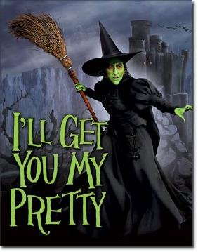 "WICKED WITCH OZ METAL SIGN 12.5"" X 16"""