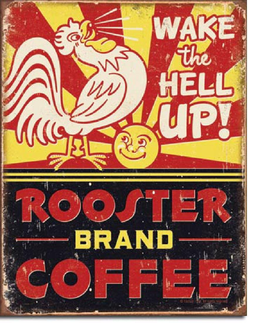 """ROOSTER BRAND COFFEE METAL SIGN 12.5"""" X 16"""""""