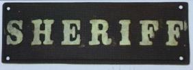 """SHERIFFS OFFICE CAST IRON PLAQUE - 8.25"""" X 3.75"""""""