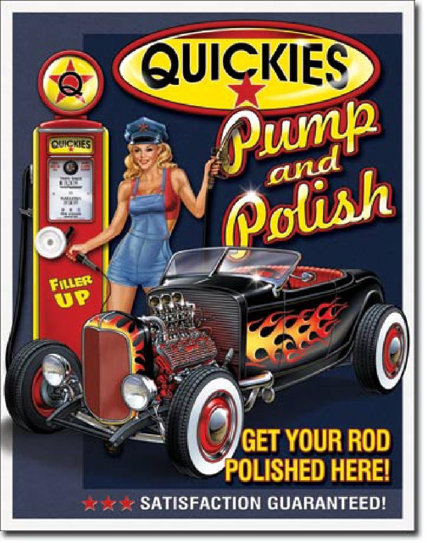 "QUICKIES PUMP N POLISH METAL SIGN 12.5"" X 16"""