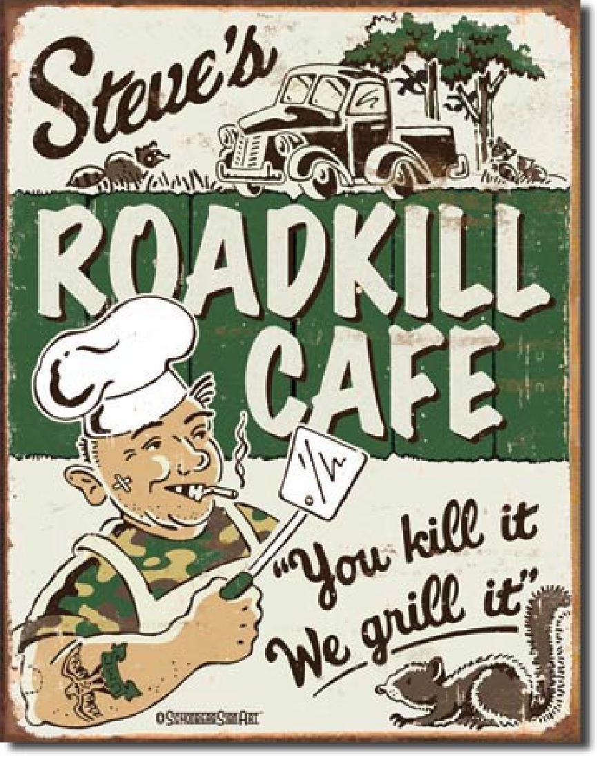 "ROADKILL CAFE METAL SIGN 12.5"" X 16"""