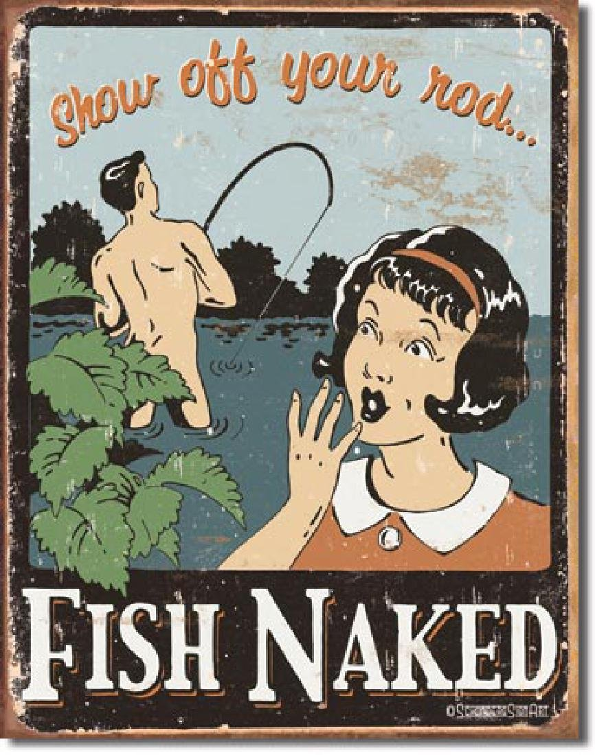 "FISH NAKED FUNNY METAL SIGN 12.5"" X 16"""