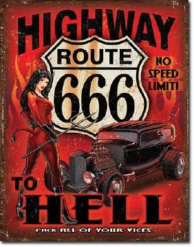 "HIGHWAY TO HELL ROUTE 66 METAL SIGN 12.5"" X 16"""