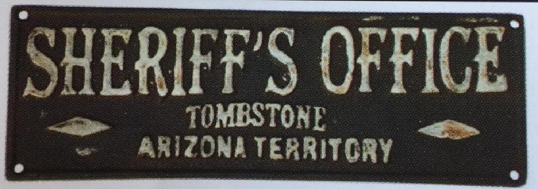 "TOMBSTONE SHERIFFS OFFICE CAST IRON PLAQUE - 8.25"" X"