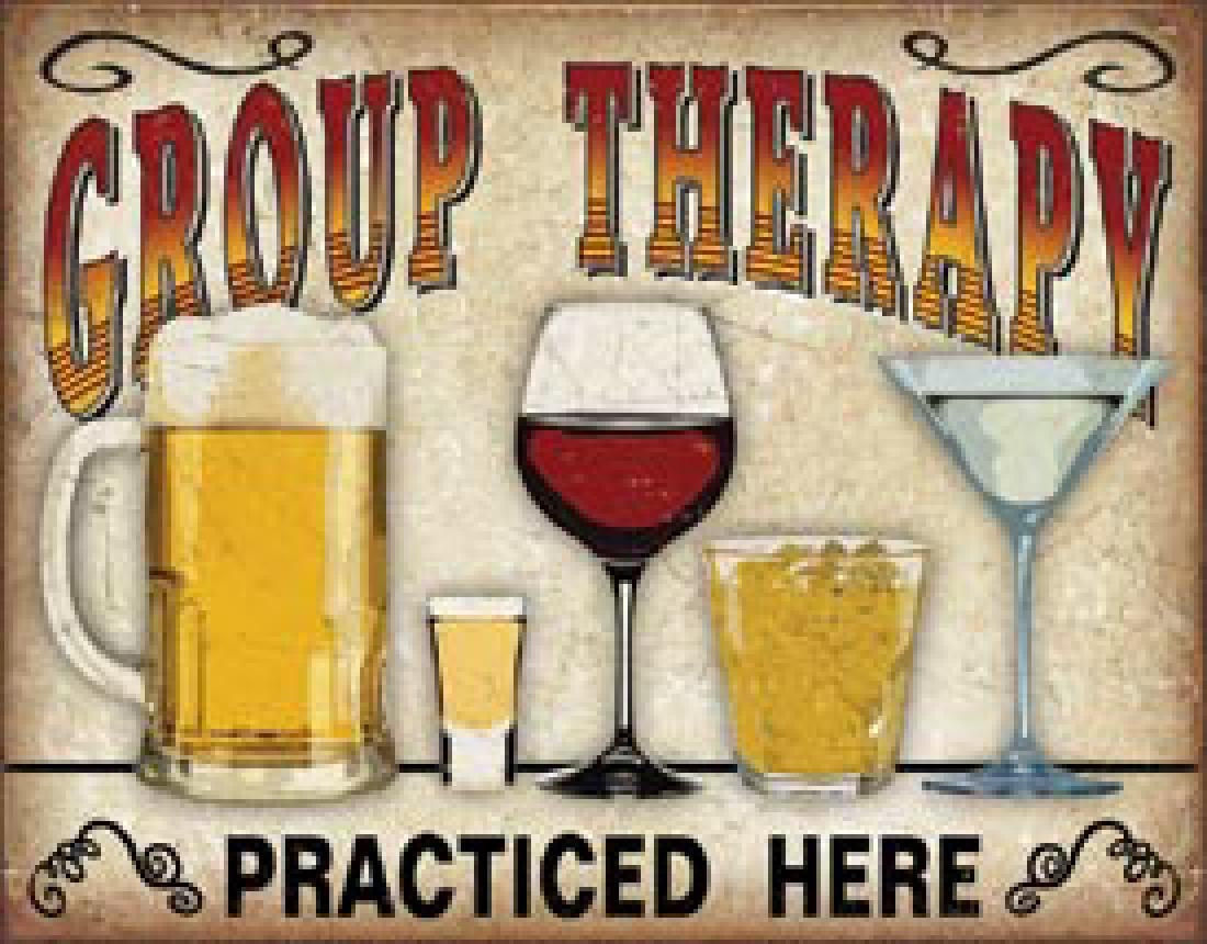 "GROUP THERAPY FUNNY METAL SIGN 12.5"" X 16"""