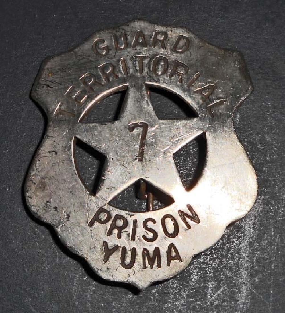 YUMA TERRITORIAL PRISON GUARD BADGE