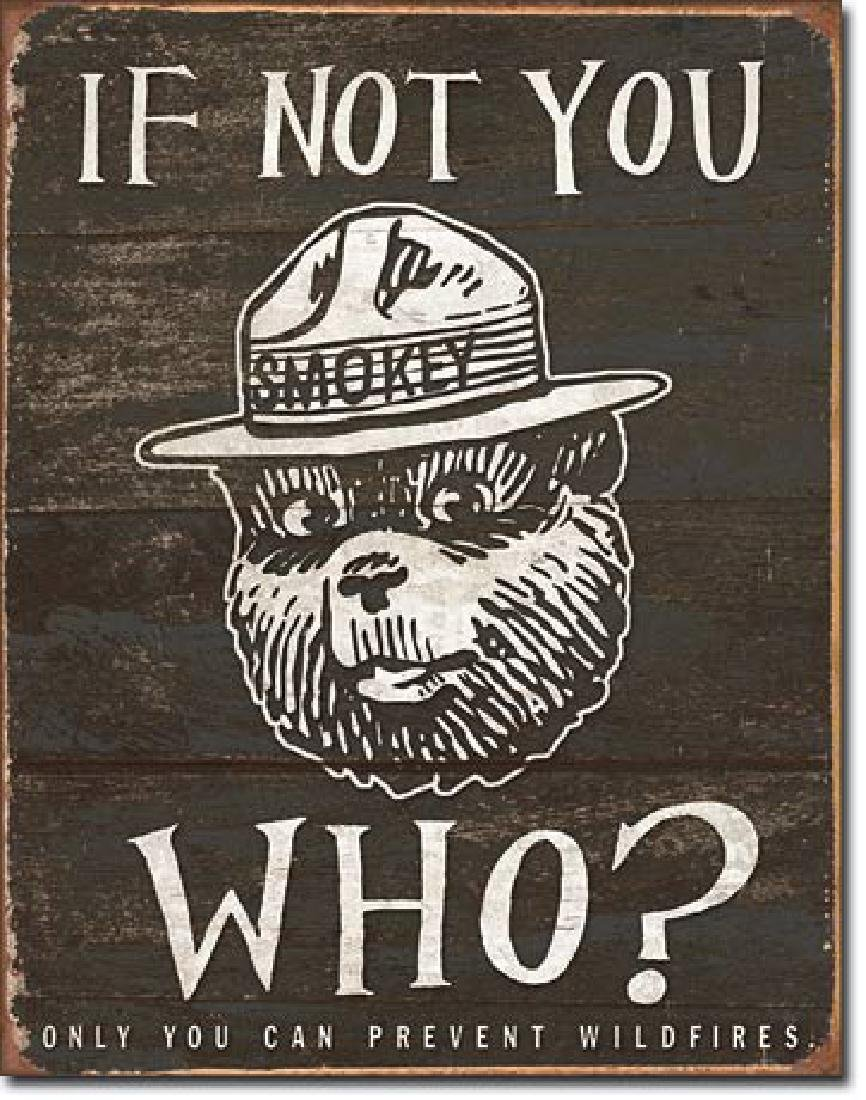"SMOKEY THE BEAR METAL SIGN 12.5"" X 16"""