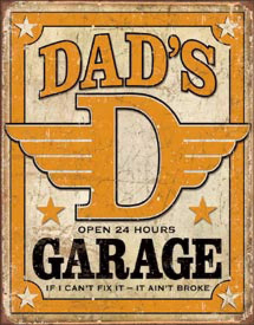 "DADS GARAGE METAL SIGN 12.5"" X 16"""