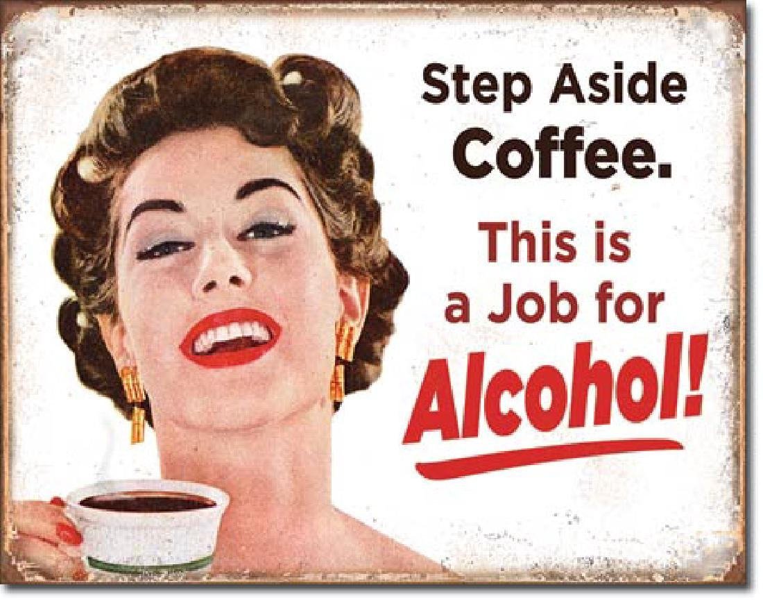 "ALCOHOL FUNNY METAL SIGN 12.5"" X 16"""