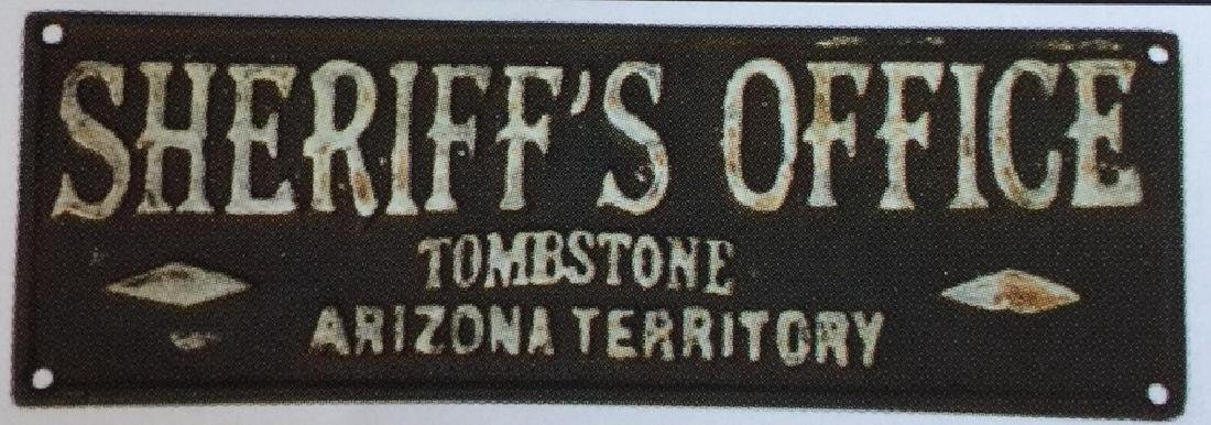"TOMBSTONE SHERIFFS OFFICE CAST IRON PLAQUE - 8.25"" X"