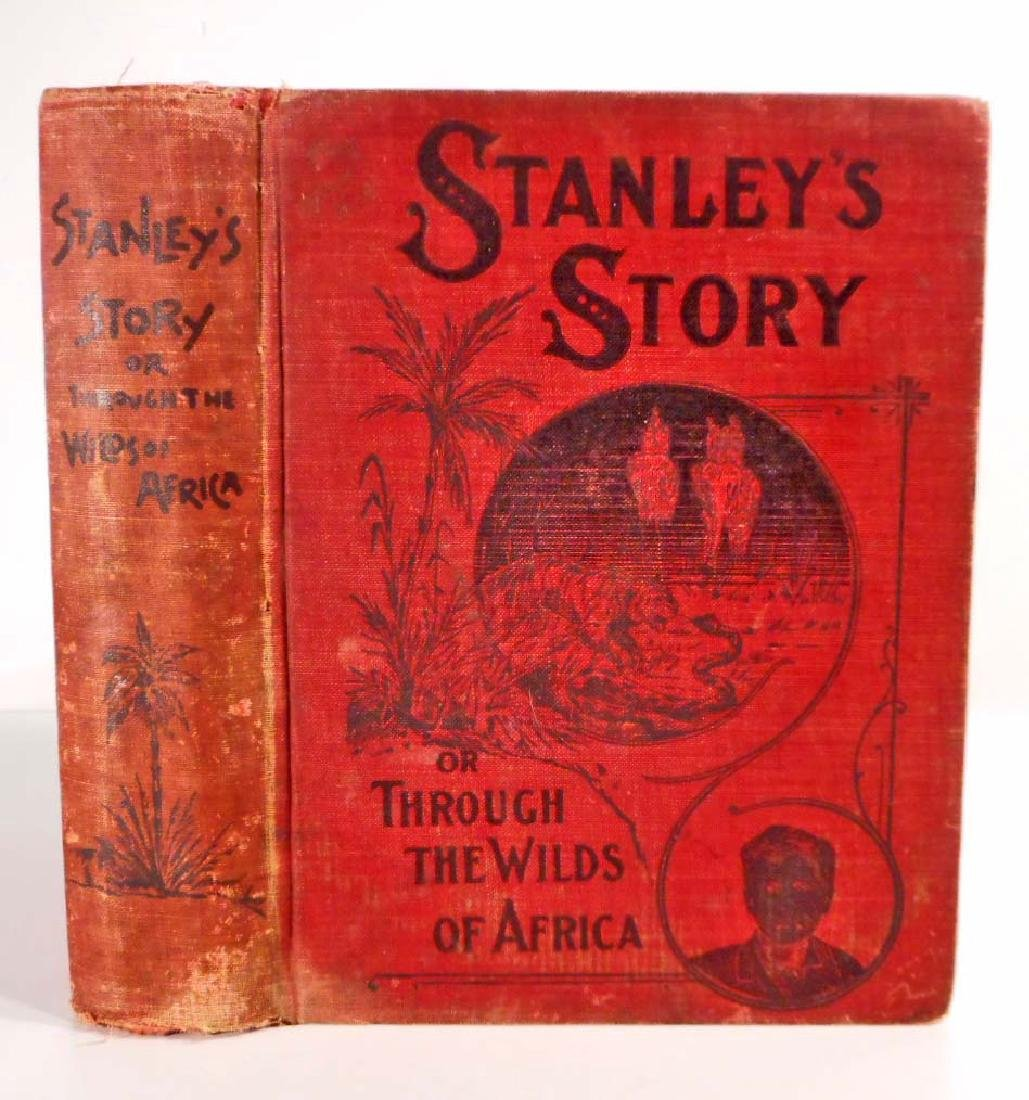 """1902 """" STANLEY'S STORY """" OR """"THROUGH THE WILDS OF"""