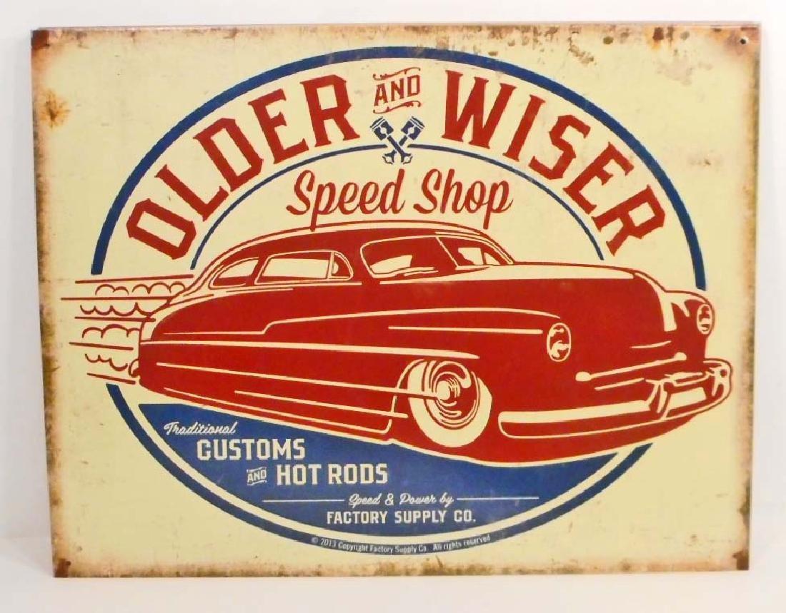 OLDER AND WISER SPEED SHOP ADVERTISING METAL SIGN