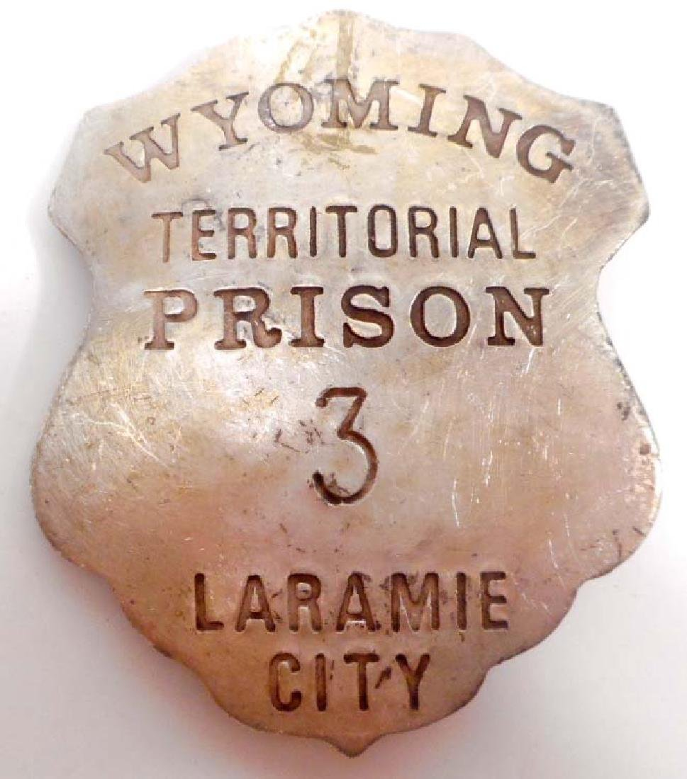 LARAMIE CITY WYOMING TERRITORIAL PRISON BADGE