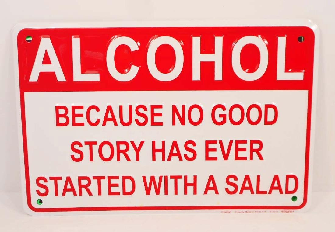 ALCOHOL FUNNY EMBOSSED METAL SIGN