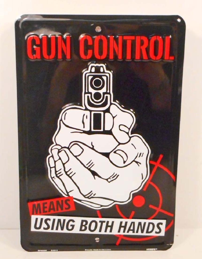 GUN CONTROL FUNNY EMBOSSED METAL SIGN